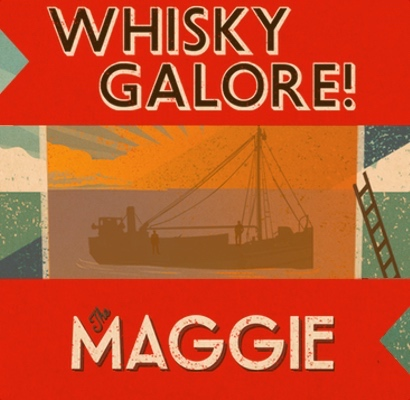 Whisky Galore! The Maggie
